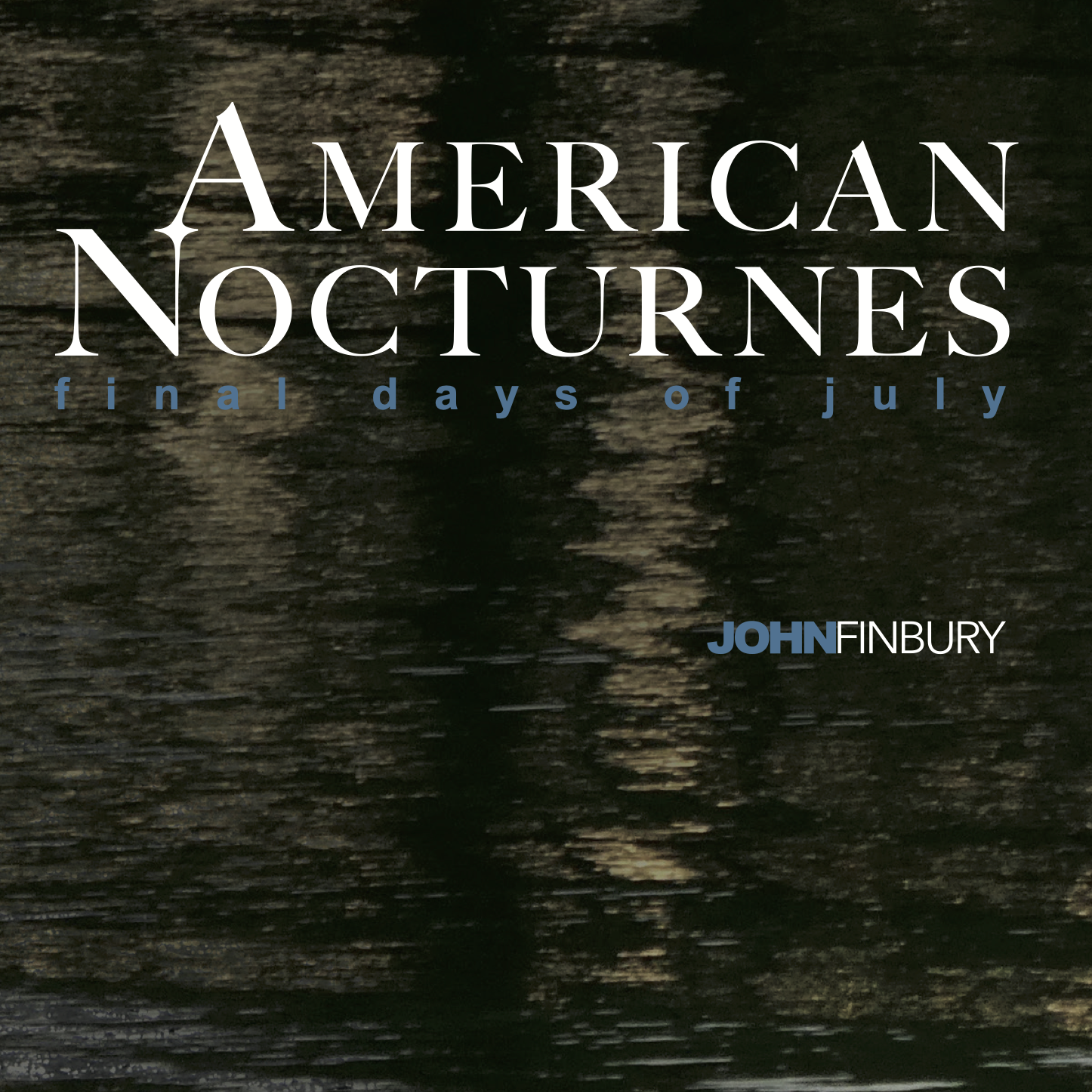 American Nocturnes Album Cover Photo John Finbury